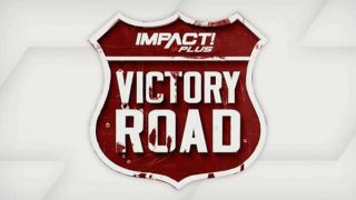 Watch Impact Wrestling Victory Road 2021 PPV 9/18/21 September 18th 2021 Online Full Show Free