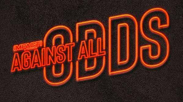 Watch Impact Wrestling Against All Odds 2021 PPV 6/12/21
